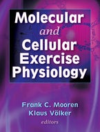 Molecular and Cellular Exercise Physiology