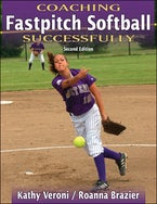 Coaching Fastpitch Softball Successfully