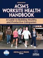 ACSM's Worksite Health Handbook