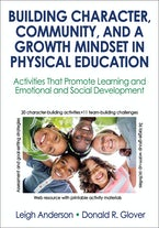 Building Character, Community, and a Growth Mindset in Physical Education