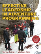 Effective Leadership in Adventure Programming With Field Handbook