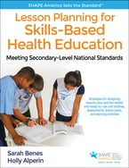 Lesson Planning for Skills-Based Health Education