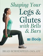 Shaping Your Legs and Glutes With Bells & Bars