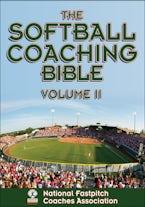 The Softball Coaching Bible Volume II