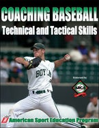 Coaching Baseball Technical & Tactical Skills