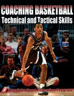 Coaching Basketball Technical & Tactical Skills