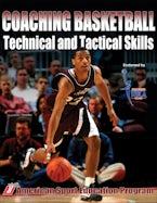 Coaching Basketball Technical & Tactical Skills