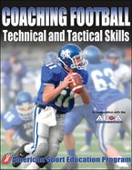 Coaching Football Technical & Tactical Skills