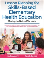 Lesson Planning for Skills-Based Elementary Health Education