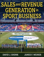 Sales and Revenue Generation in Sport Business