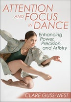 Attention and Focus in Dance