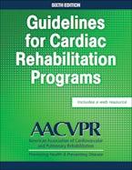 Guidelines for Cardiac Rehabilitation Programs